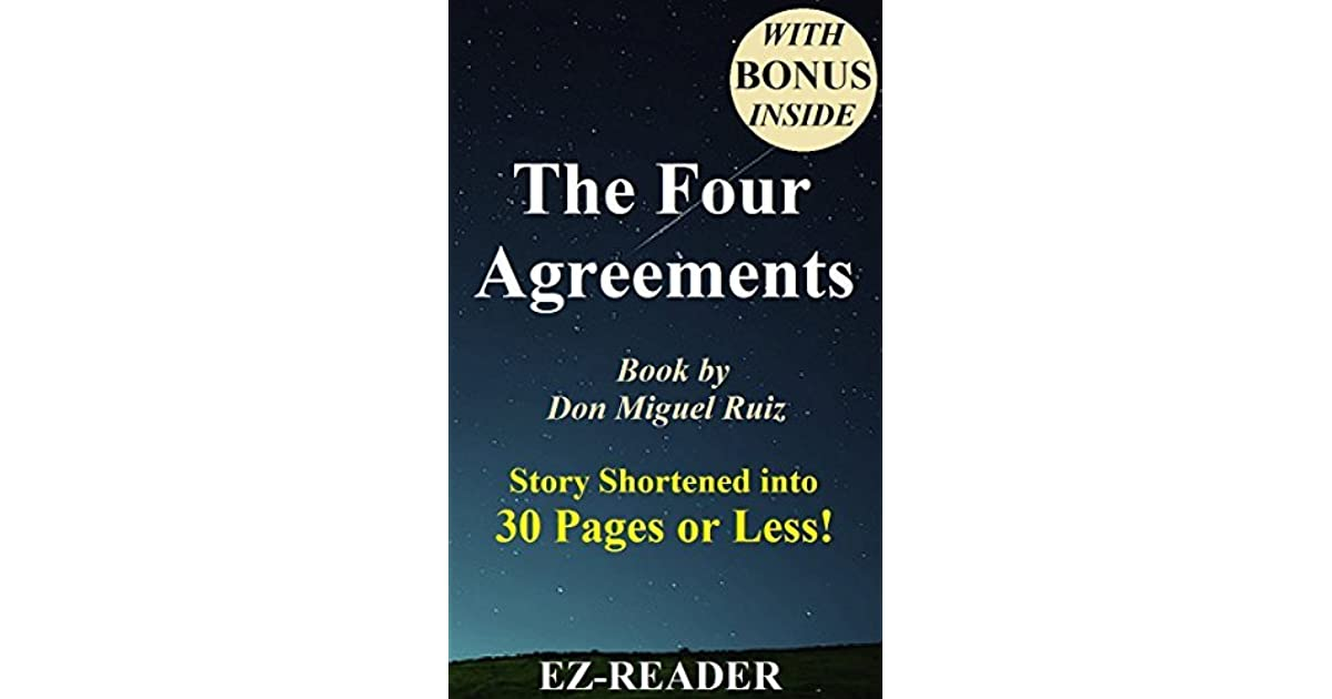 Summary The Four Agreements By Miguel Ruiz