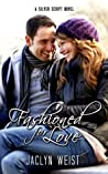 Fashioned for Love (Silver Script #3)