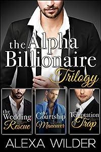 The Alpha Billionaire Club Trilogy
