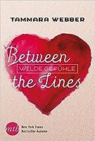 Between the Lines: Wilde Gefühle (Between the Lines, #1)