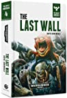 The Last Wall (The Beast Arises #4)