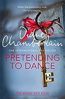 Pretending to Dance [Paperback] Diana Chamberlain