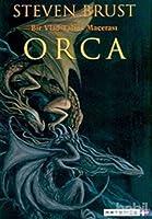 Orca (Bir Vlad Taltos Macerası, #7)