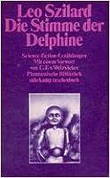 Die Stimme der Delphine. Science-fiction-Erzählungen.