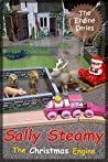 Sally Steamy The Christmas Engine (The Engine Series Book 5)