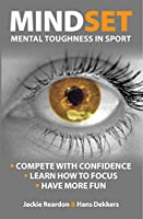 Mindset: Mental Toughness in sport