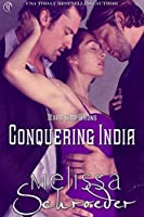 Conquering India (Texas Temptations Book 1)