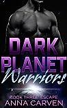 Dark Planet Warriors: Escape (Dark Planet Warriors #1C)
