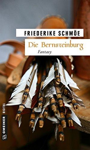 Die Bernsteinburg Friederike Schmöe