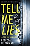 Tell Me Lies (Gardner and Freeman, #3)
