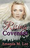 Rising Covenant (Living Covenant #1)