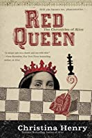 Red Queen (The Chronicles of Alice, #2)