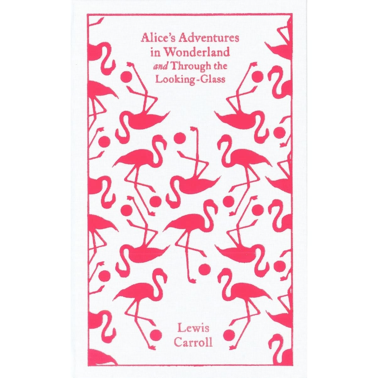 The Smiths Penguin Book Covers : Alice s adventures in wonderland and through the looking
