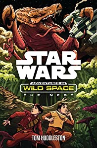 The Nest (Star Wars: Adventures in Wild Space, #2)