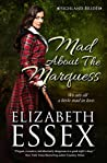 Mad About the Marquess (Highland Brides, #2)