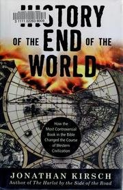 A History of the End of the World: How the Most