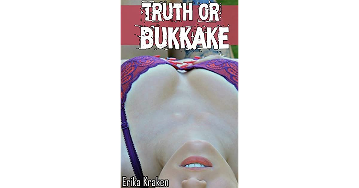 about bukkake truth The
