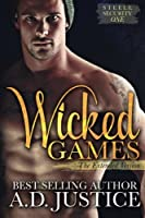 Wicked Games (Steele Security #1)
