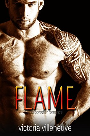 Flame (A Stepbrother Romance)