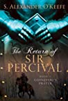 The Return of Sir Percival: Guinevere's Prayer