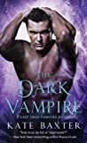 The Dark Vampire (Last True Vampire, #3)