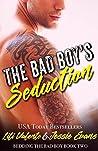 The Bad Boy's Seduction (Bedding the Bad Boy, #2)
