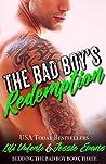 The Bad Boy's Redemption (Bedding the Bad Boy, #3)