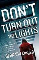 Don't Turn Out the Lights (Commandant Martin Servaz, #3)