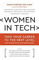 Women in Tech: Take Your Career to the Next Level with Practical Advice and Inspiring Stories