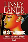 Heart Wounds (Miranda and Parker Mystery #2)