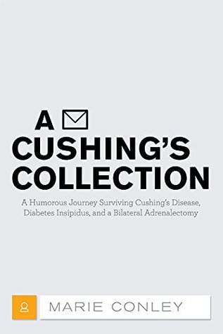 A Cushing's Collection by Marie Conley