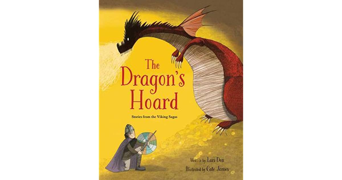 The Dragon's Hoard: Stories from the Viking Sagas by Lari Don