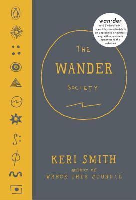 The Wander Society By Keri Smith