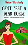 Can't Beat A Dead Horse (Carly Keene Cozy Mysteries #4)