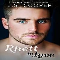Rhett in Love (Rhett, #2)