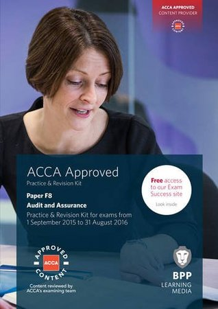 ACCA F8 Audit and Assurance: Practice and Revision Kit by