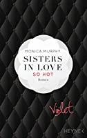 Violet - So hot (Sisters in Love, #1)