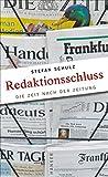 Redaktionsschluss: Die Zeit nach der Zeitung