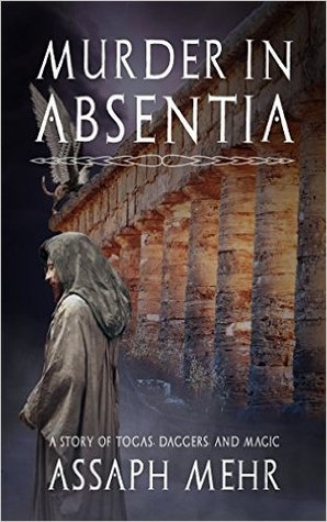 Murder In Absentia (Stories of Togas Daggers and Magic, #1)