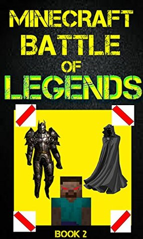 Minecraft: Battle of Legends Book 2 (An Unofficial Minecraft Book): Minecraft Books, Minecraft Handbook, Minecraft Comics, Wimpy Tales