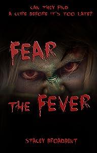Fear the Fever (Flesh-eater #1)