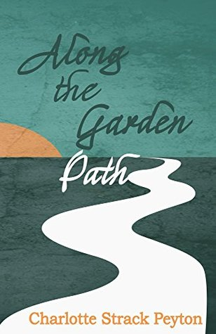 Along the Garden Path (Addison Erhard Series Book 1)