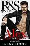Alex Reid (Rich & Single, #1)
