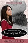 Journey to Love by Amanda Tero