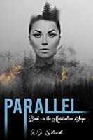 Parallel (Mortisalian Saga, #1)