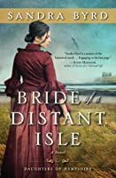 Bride of a Distant Isle (Daughters of Hampshire, #2)