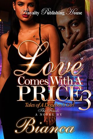 Loves Comes with a Price 3 by Bianca