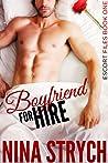 Boyfriend For Hire (Escort Files, #1)