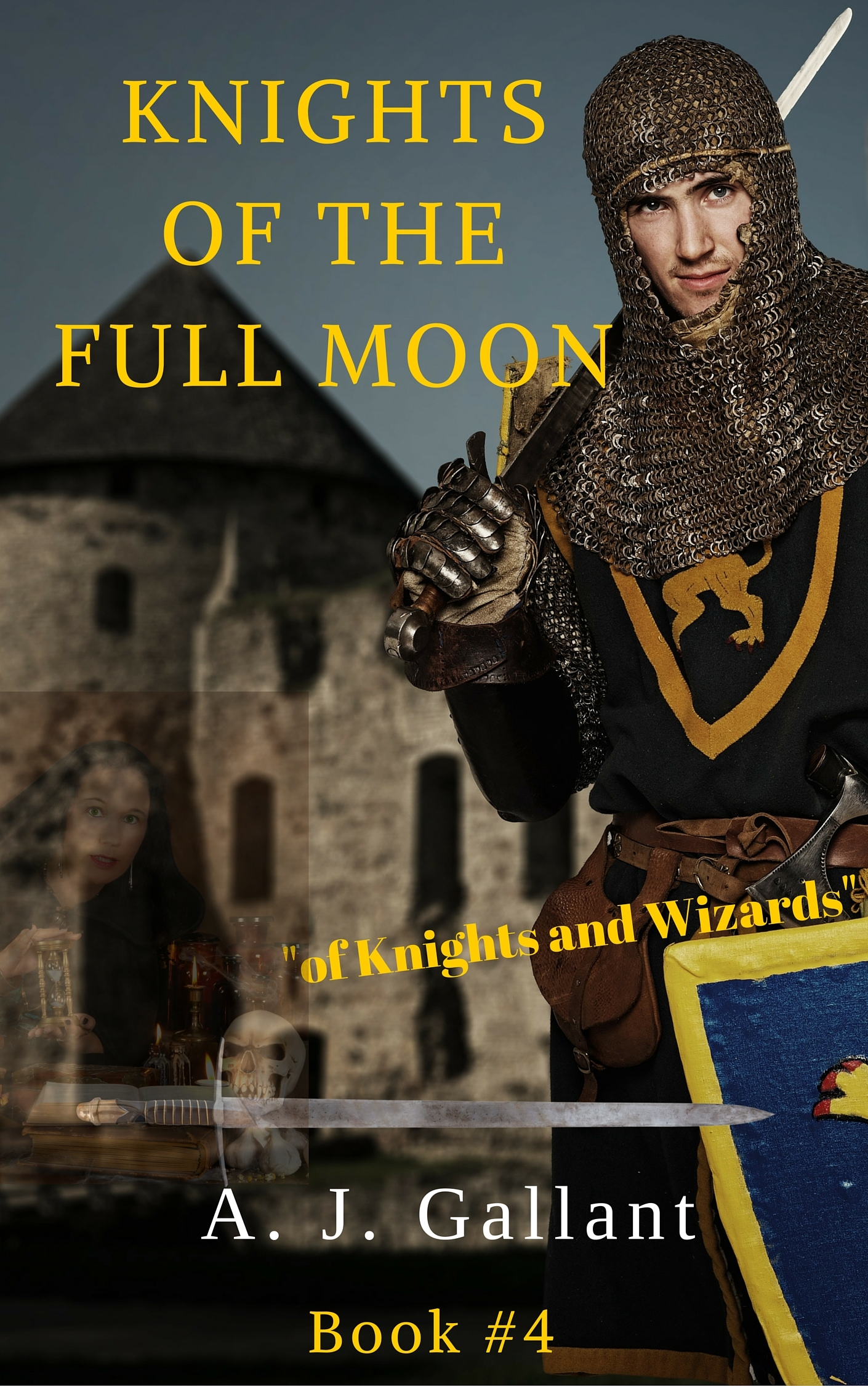 knights of the full moon  by  A. Joseph Gallant