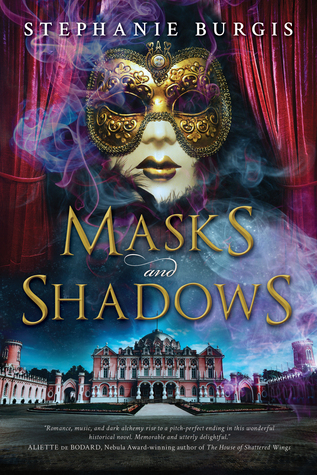 Masks and Shadows (Masks and Shadows, #1)
